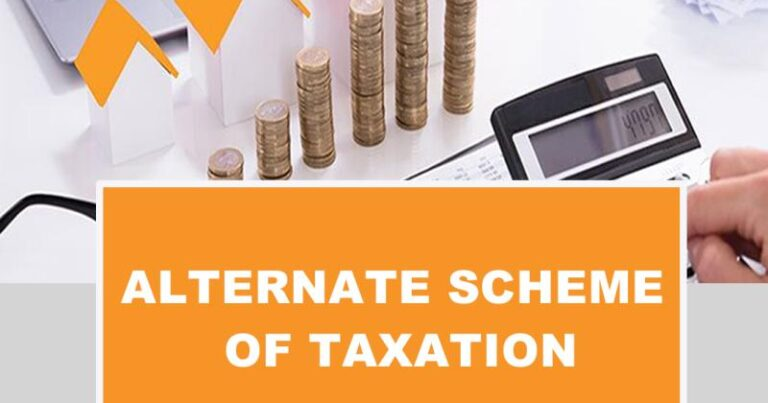 Alternate Scheme of Taxation