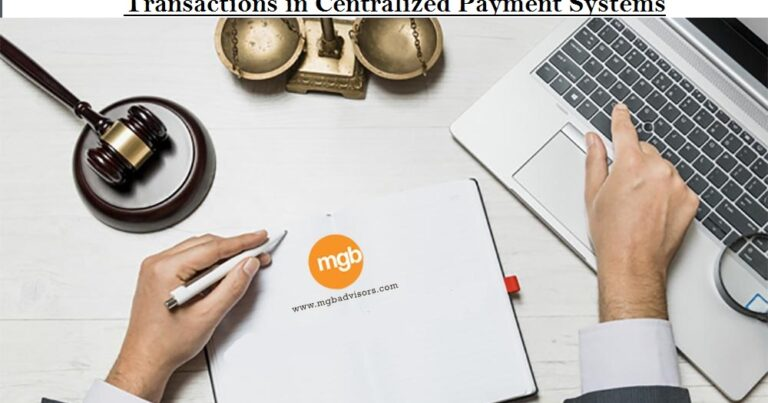 Legal Entity Identifier ('LEI') for Large Value Transactions in Centralized Payment Systems